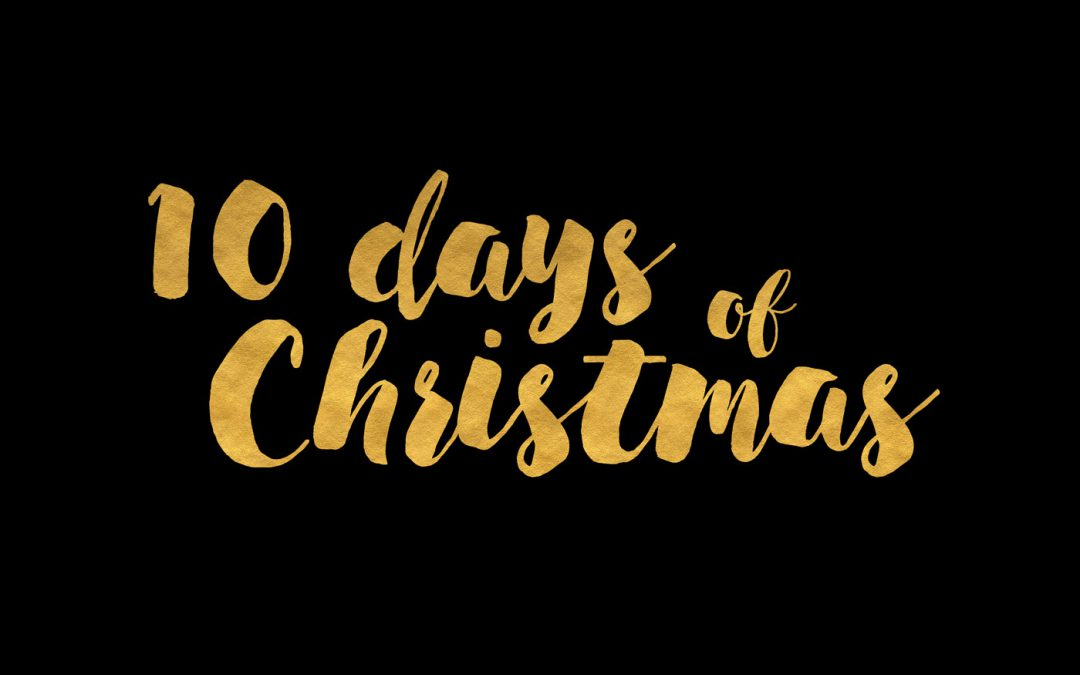 10 Days of Christmas: Countdown Celebration