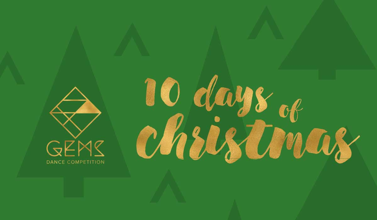 10 Days of Christmas at GEMS Dance Competition