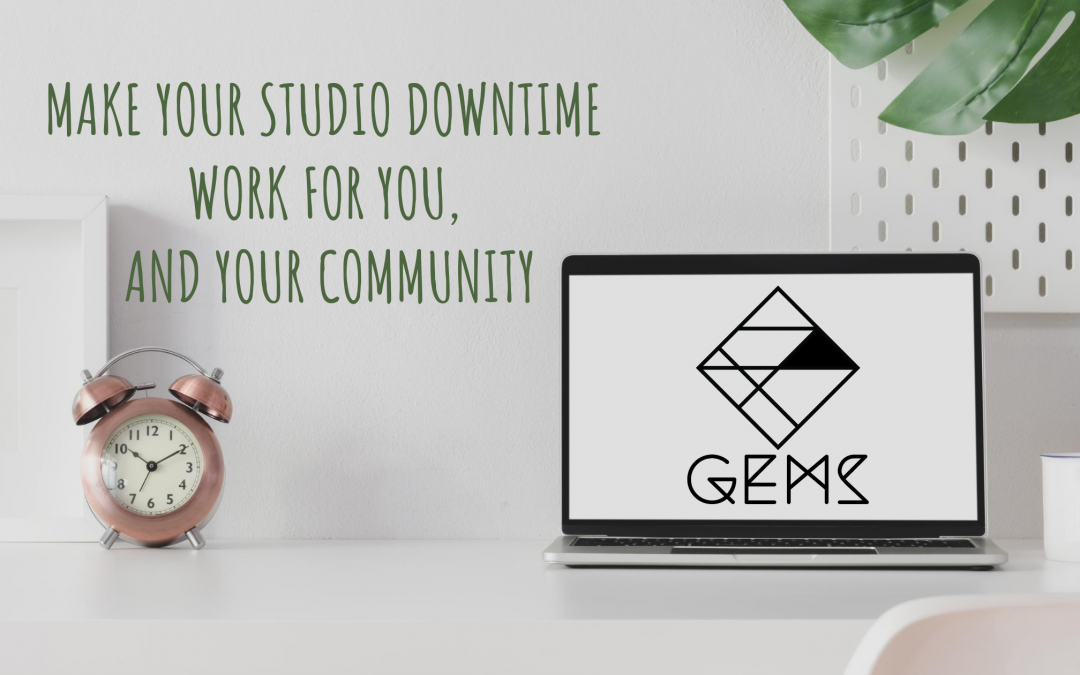 Make your studio downtime work for you, and your community.