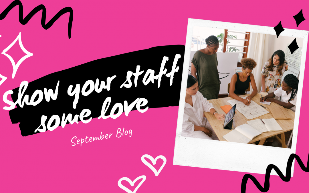 Staff Love September